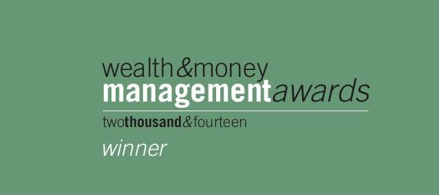 wealth&money  managementawards  twothousand&fourteen  winner