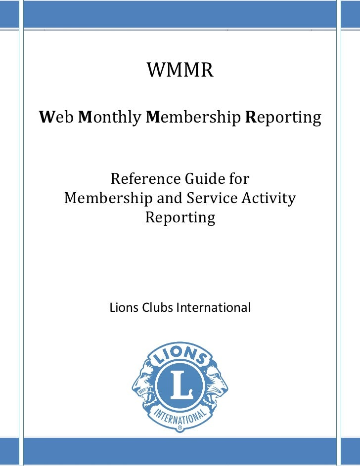 WMMRWeb Monthly Membership Reporting      Reference Guide for  Membership and Service Activity           Reporting        ...
