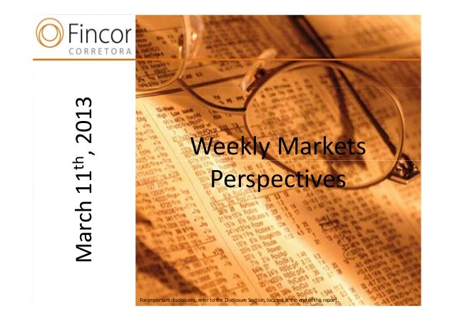 2013                               Weekly Markets  th,                                Perspectives11  nMarch        For im...
