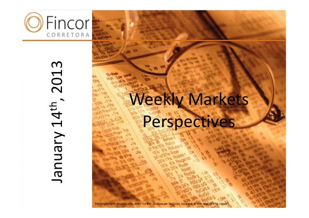 2013                                 Weekly Markets14th,  n                               PerspectivesJanuary          For...