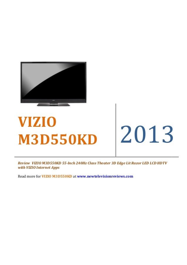 VIZIOM3D550KD                                              2013Review VIZIO M3D550KD 55-Inch 240Hz Class Theater 3D Edge L...