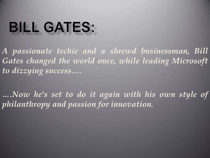 wmp bio project bill gates leadership style 2