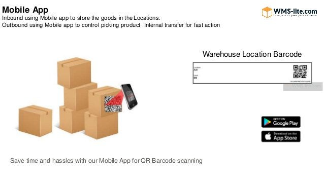 Mobile App Inbound using Mobile app to store the goods in the Locations. Outbound using Mobile app to control picking prod...
