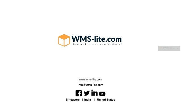 Singapore | India | United States info@wms-lite.com www.wms-lite.com