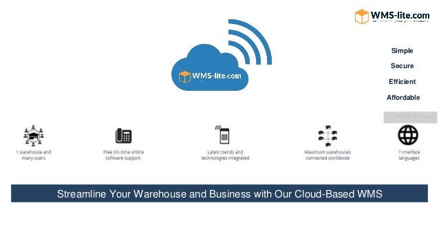 Simple Streamline Your Warehouse and Business with Our Cloud-Based WMS Secure Efficient Affordable
