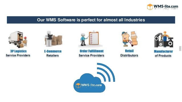 Our WMS Software is perfect for almost all Industries