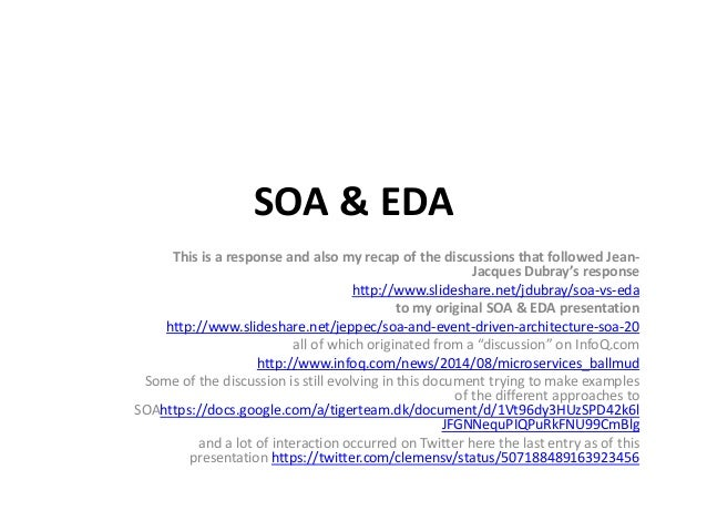 SOA & EDA  This is a response and also my recap of the discussions that followed Jean-  Jacques Dubray's response  http://...