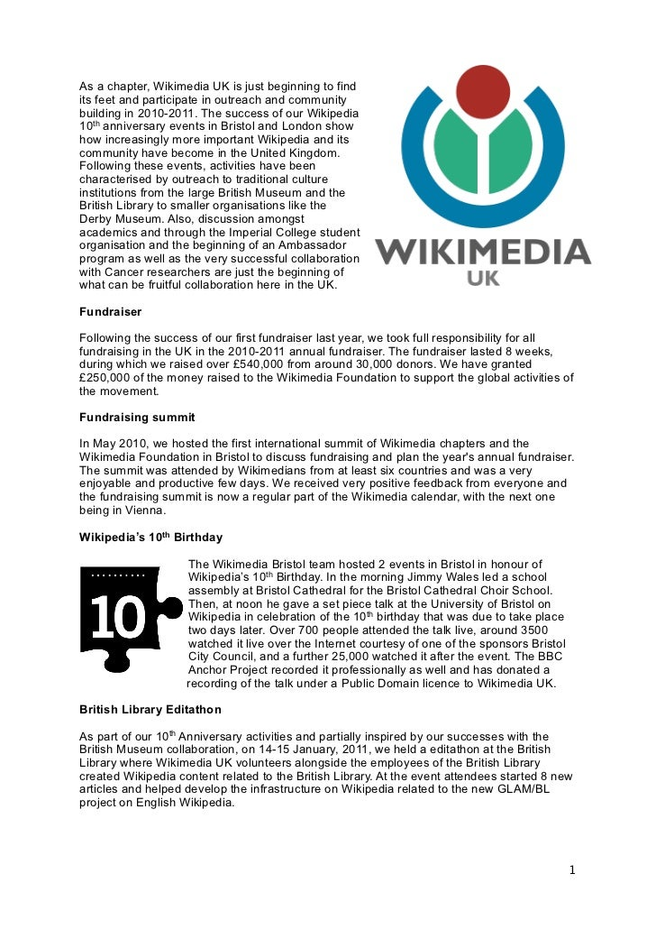 As a chapter, Wikimedia UK is just beginning to findits feet and participate in outreach and communitybuilding in 2010-201...