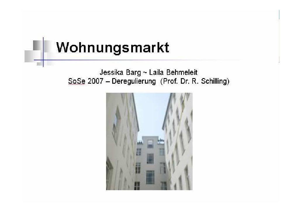 Gliederung  Einleitung  Wohnungsmarkt Überblick  Geschichtlicher Rückblick 1950 – 1989  Nach der Wende 1990 -1998  Wohnung...