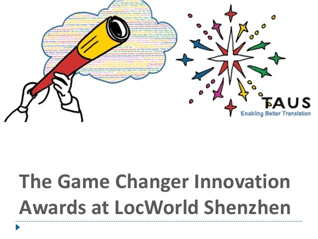 The Game Changer Innovation Awards at LocWorld Shenzhen
