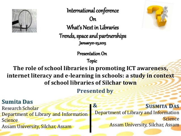 Wnl 166 the role of school libraries by sumita & susmita