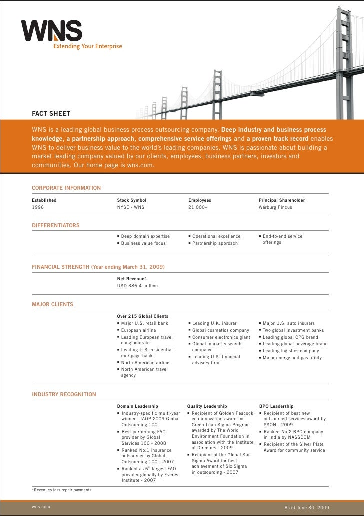 FACT SHEET  WNS is a leading global business process outsourcing company. Deep industry and business process knowledge, a ...