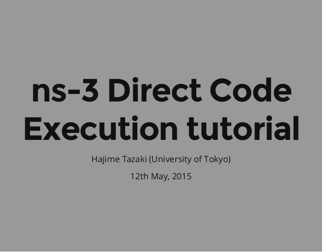 ns-3 Direct Code Execution (DCE) tutorial #wns3-2015