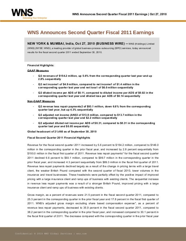 WNS Announces Second Quarter Fiscal 2011 Earnings | Oct 27, 2010 Confidential © 2010 WNS Global Services | wns.com WNS Ann...