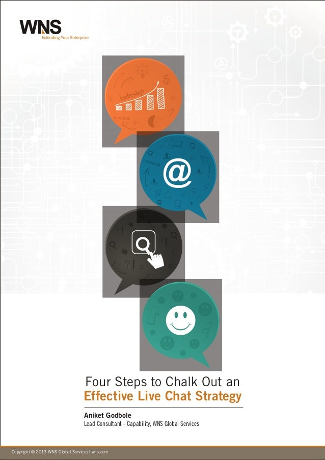 Copyright © 2010 WNS Global Services | wns.comCopyright © 2013 WNS Global Services | wns.com Four Steps to Chalk Out an Ef...