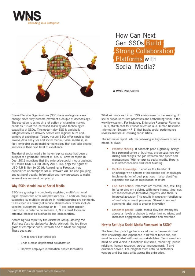 01Copyright © 2013 WNS Global Services | wns.comA WNS PerspectiveShared Service Organizations (SSO) have undergone a seach...