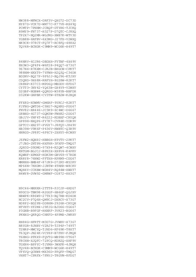 NW388-MFMCX-DRF3V-QXG72-DC73D NY87D-VCK7D-WM77C-K77V8-RX49Q PCMTP-7PNHM-JCBQF-DTYH6-TJCKQ R9MY9-FN737-H327P-D7QTC-CJ8XQ TP...
