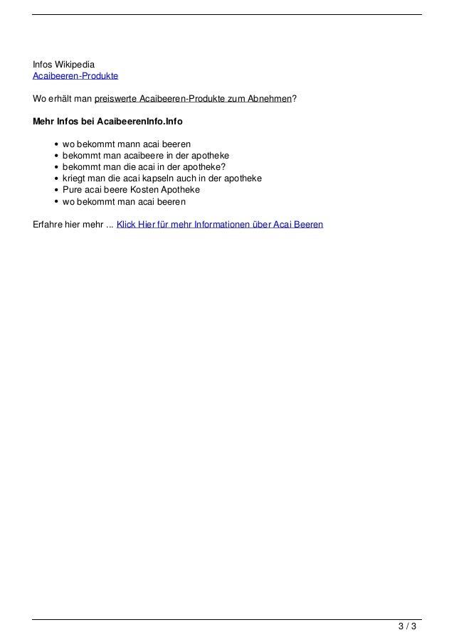 Infos Wikipedia                                   Acaibeeren-Produkte                                   Wo erhält man prei...