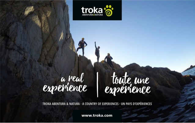 Troka Abentura & Natura We have been turning activities into experiences for over 15 years, we are part of the whole chain...