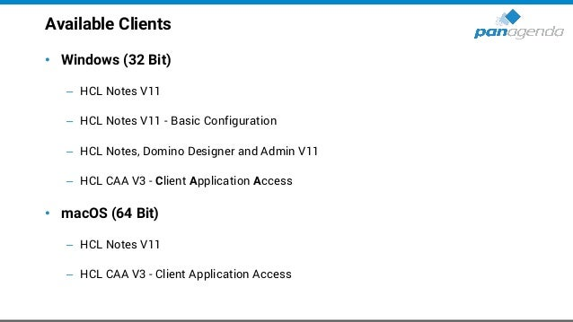 Additional components • Languages (English, German, Japanese) – No G1 or G2 Language Pack available now • HCL CCM V11 - Co...