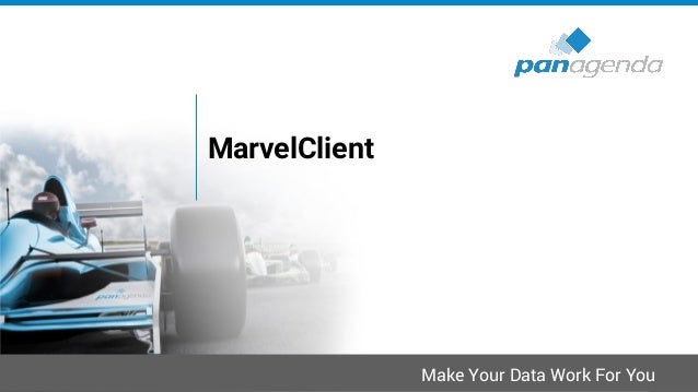 MarvelClient The only Notes Client Management Solution for ALL • Unmatched feature scope and performance • For Notes 8.5 (...