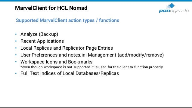 MarvelClient for HCL Nomad Supported MarvelClient action types / functions (cont.) • Location and Connection Document Mana...