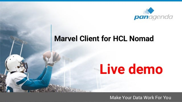 Make Your Data Work For You Upgrades to HCL Notes V11