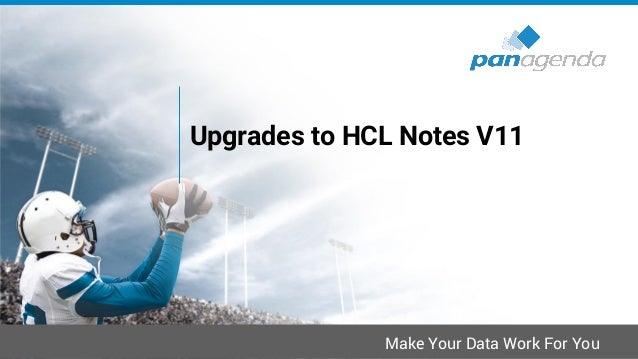 IBM Notes → HCL Notes • V9.0.1 (FP10 + IF7 + JVM + ST9.0.1 FP1 HF1) & V10.0.1 (FP4) & V11 – Notes 11.0.1 preview available...