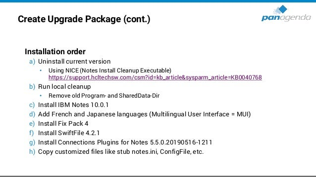 Create Upgrade Package (cont.) • Command lines for silent Uninstall and Cleanup • Command lines for silent Install/Upgrade...