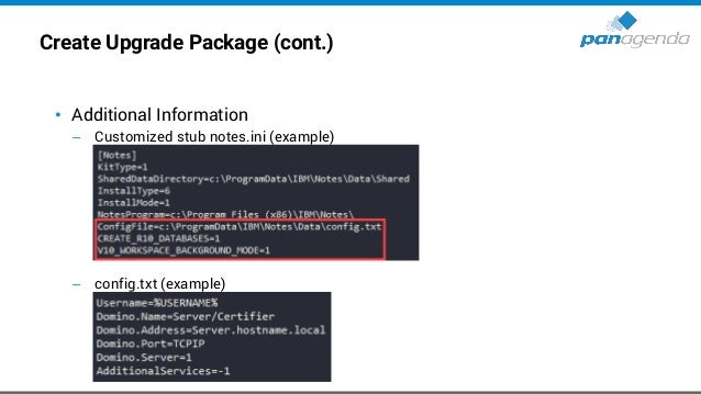 Define post Upgrade actions • notes.ini changes for existing configurations (via MarvelClient Essentials or Policy) – Remo...