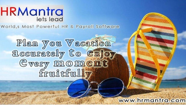 Intro about HRMANTRA HRMantra has a very simple user friendly homepage in which from just 1 page, all the employees (barri...
