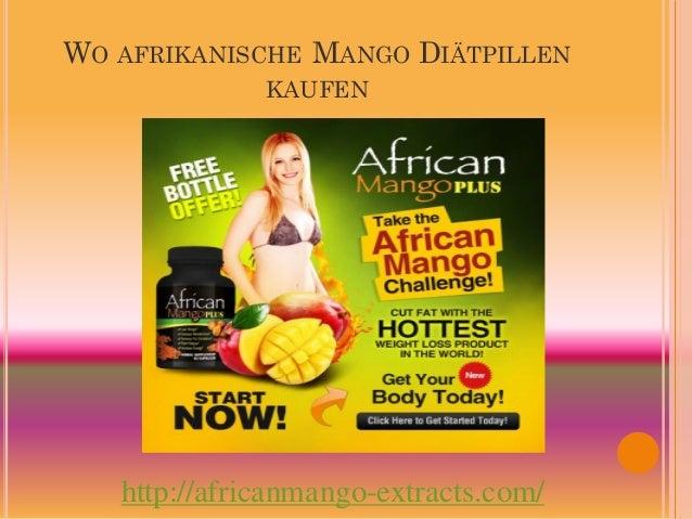 WO AFRIKANISCHE MANGO DIÄTPILLEN              KAUFEN   http://africanmango-extracts.com/