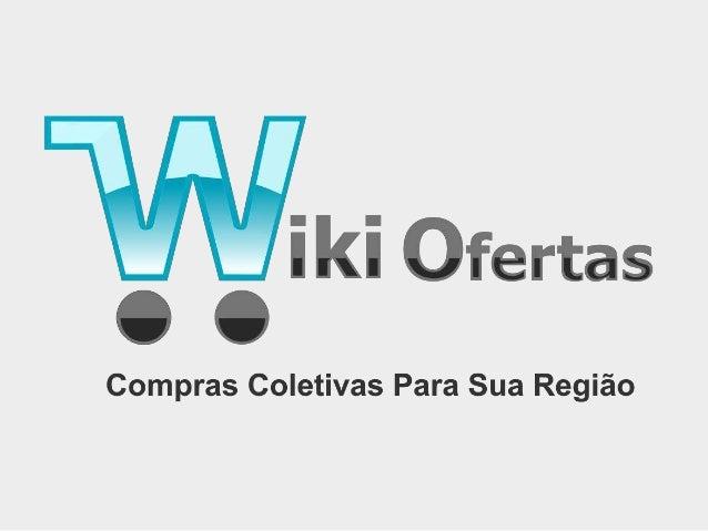 • Plataforma web que reúne promoções e descontos de produtos e serviços; O que é um site de Compra Coletiva?