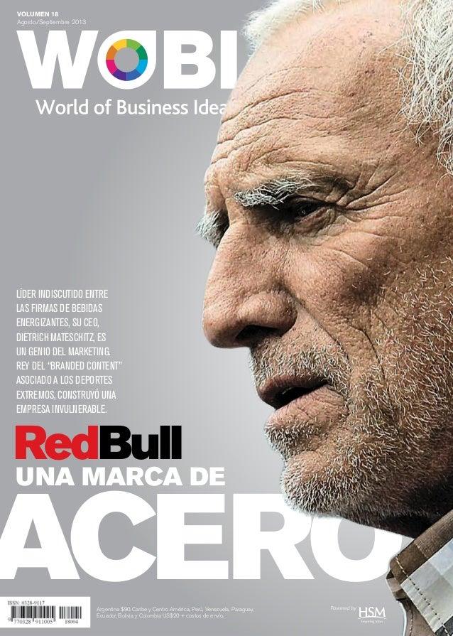 VOLUMEN 18 Agosto/Septiembre 2013 ACERO UNA MARCA DE RedBull Argentina $90.Caribe y Centro América, Perú, Venezuela, Parag...