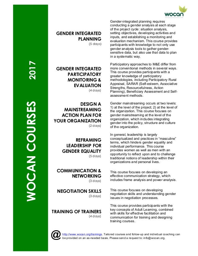 WOCANCOURSES2017 GENDER INTEGRATED PLANNING (5 days) Gender-integrated planning requires conducting a gender analysis at e...