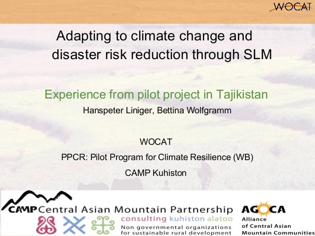 Adapting to climate change and disaster risk reduction through SLMExperience from pilot project in Tajikistan        Hansp...