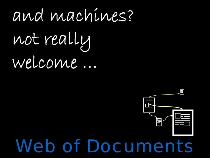 and machines? not really welcome …    Web of Documents