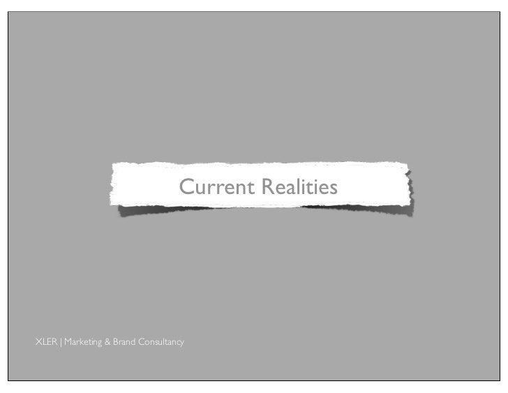 Current RealitiesXLER | Marketing & Brand Consultancy