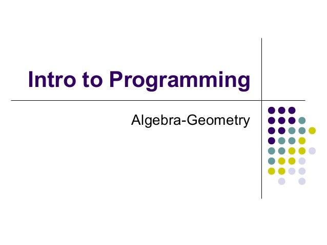 Intro to Programming Algebra-Geometry