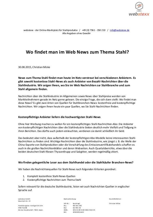 webstexx GmbH Bankverbindung: Geschäftsführer: Max-Eyth-Str. 19 UID-Nr.: beantragt Christian Miske Handelsregister: Amtsge...
