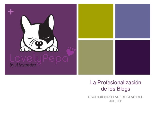 """+ La Profesionalización de los Blogs ESCRIBIENDO LAS """"REGLAS DEL JUEGO"""""""