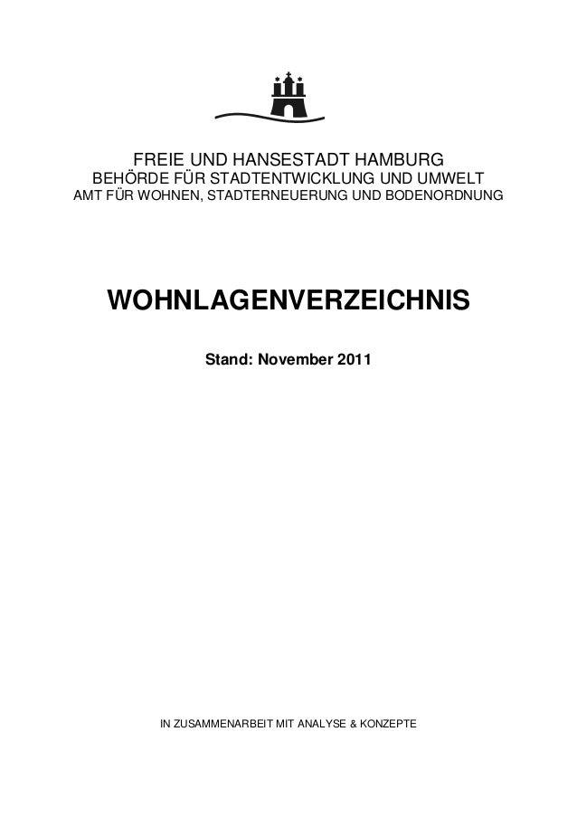 FREIE UND HANSESTADT HAMBURG  BEHÖRDE FÜR STADTENTWICKLUNG UND UMWELTAMT FÜR WOHNEN, STADTERNEUERUNG UND BODENORDNUNG   WO...