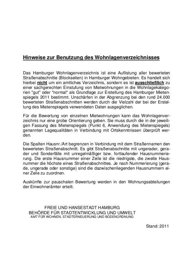 Hinweise zur Benutzung des WohnlagenverzeichnissesDas Hamburger Wohnlagenverzeichnis ist eine Auflistung aller bewertetenS...