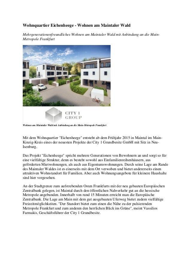 Wohnquartier Eichenheege - Wohnen am Maintaler Wald Mehrgenerationenfreundliches Wohnen am Maintaler Wald mit Anbindung an...