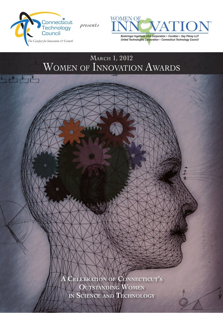presents            March 1, 2012WoMen of InnovatIon aWards   A CelebrAtion of ConneCtiCut's         outstAnding Women    ...