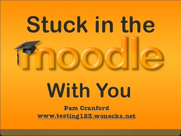 Stuck in the With You Pam Cranford www.testing123.wonecks.net