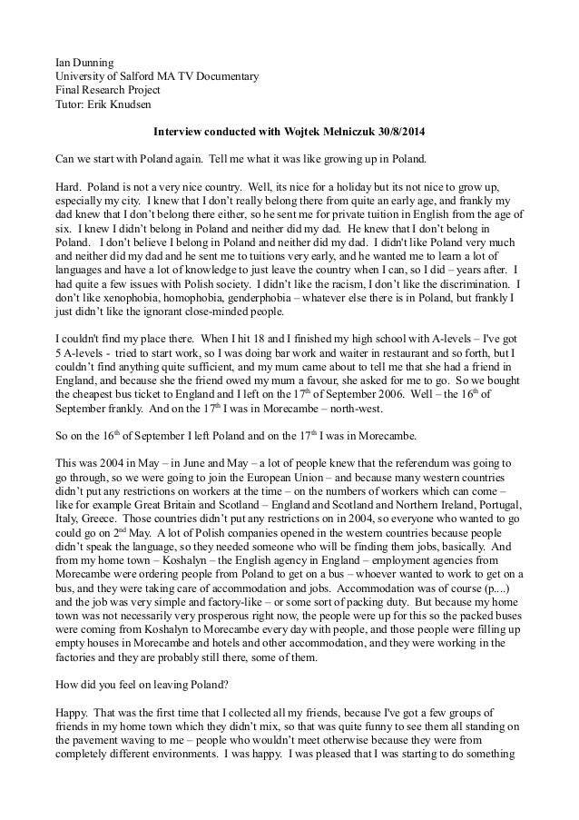 interview transcript Dissertation interview transcript protocols september 19, 2018 / in eunice echos / by just wrote an essay about the movie cars as an 11th grader as a legit grade what of it #getonmylevel.
