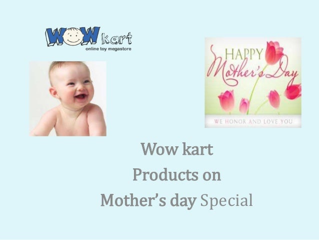 Wow kartProducts onMother's day Special