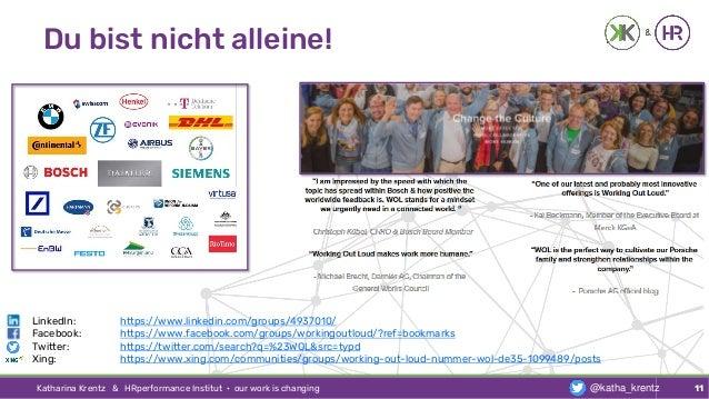 Du bist nicht alleine! Katharina Krentz & HRperformance Institut · our work is changing 11@katha_krentz LinkedIn: https://...