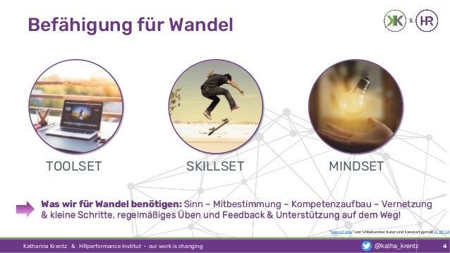 """Befähigung für Wandel Katharina Krentz & HRperformance Institut · our work is changing 4 """"Dieses Fotos"""" von Unbekannter Au..."""